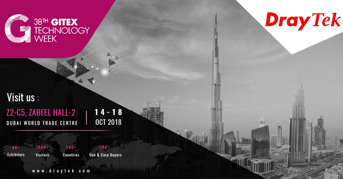 DrayTek will showcase the latest products at GiTEX 2018